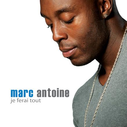 Marc Antoine | Album | Je ferai tout