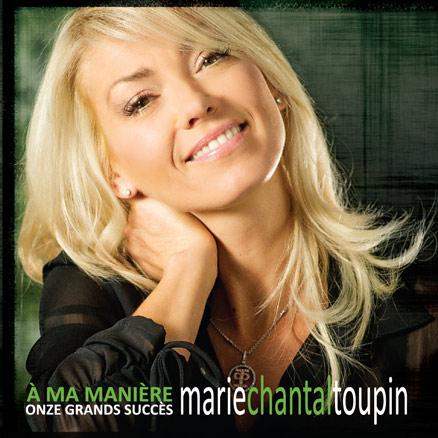 Marie-Chantal Toupin | Album | À ma manière