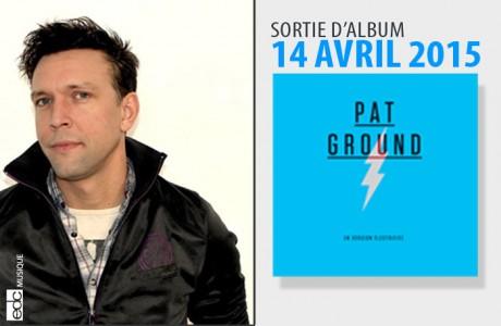 news_patground_lancementalbum2015